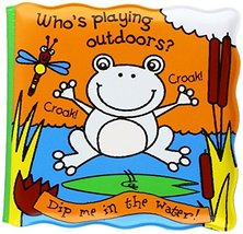 Who's Playing Outdoors? (Magic Bath Books) [Bath Book] Kate Smith Designs - $5.99
