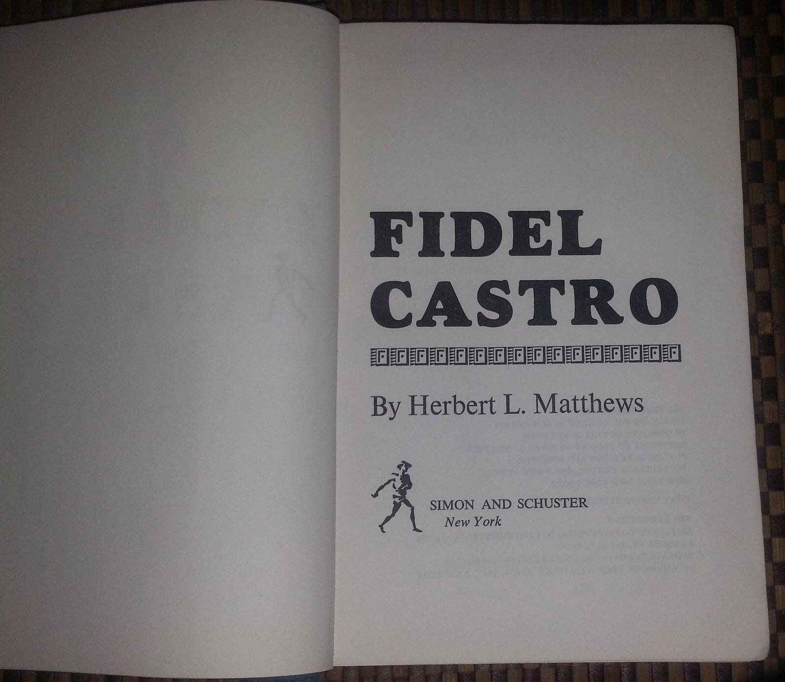 Fidel Castro by Herbert L. Matthews 1969 HB