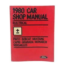 1980 Pinto Granada Mustang Capri Bobcat Monarch ~ Electrical Car Shop Manual - $12.34