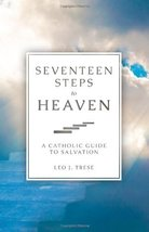 Seventeen Steps to Heaven [Paperback] Leo J. Trese