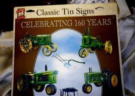 John Deere Celebrating 160 Years Metal Tin Sign Farm Tractor Vintage Style - $6.99