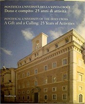 Pontificia UniversPontifical University of the Holy Cross - A Gift & a C... - $40.00