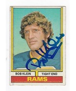 BOB KLEIN AUTOGRAPHED CARD 1974 TOPPS LOS ANGELES RAMS - $4.98
