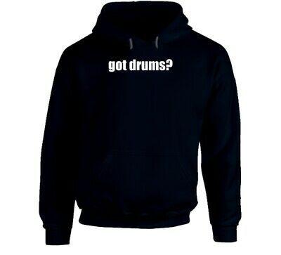 Got Drums Drummer Musician Hoodie