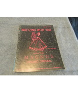 Waltzing With You With The Magnus Chord Organ Sheet Music - $6.99