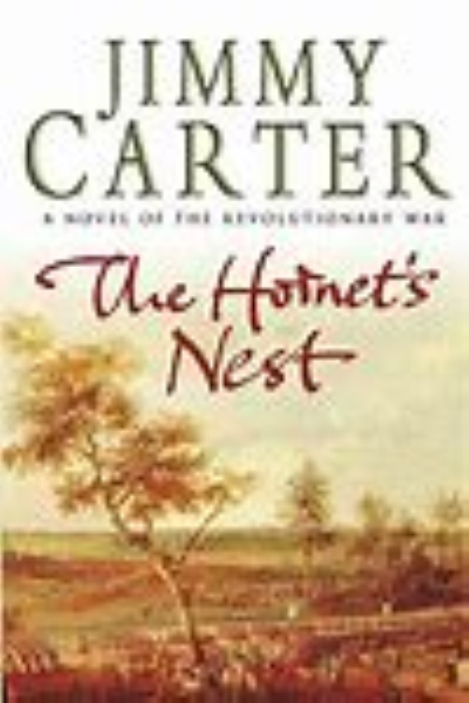 Unsigned - The Hornet's Nest By Jimmy Carter