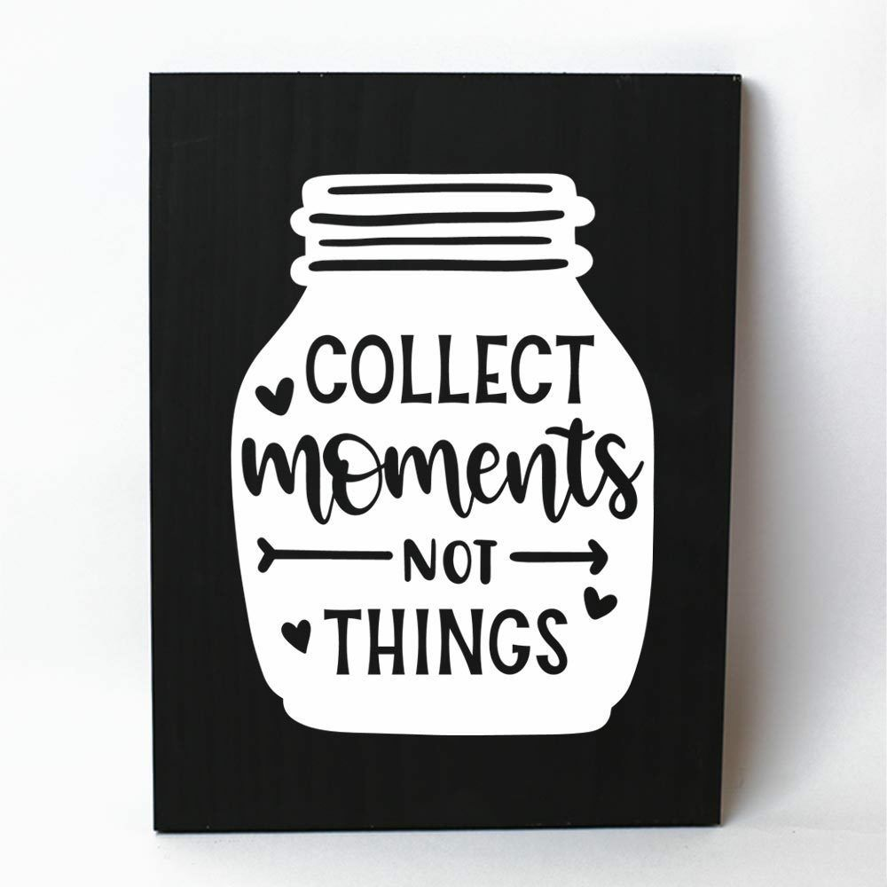 Collect Moments not Things Solid Pine Wood Wall Plaque Sign Home Decor