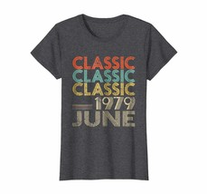 Uncle Shirts -   Legends Born In JUNE 1979 Awesome Classic Aged 39 Years... - $19.95+