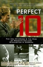 Perfect 10: The UGA GymDogs & the Rise of Women's College Gymnastics in ... - $5.69