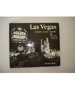 Then and Now Thunder Bay Las Vegas by Su Kim Chung 2002 Hardcover - $22.56