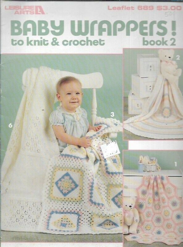 Leisure Arts 689 Baby Wrappers to Knit & Crochet Book 2 Blankets 1988 7 Designs - $6.92