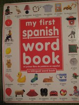 Original Vintage 1993 MY FIRST SPANISH WORD BOOK Hard Cover 64 pgs Bilin... - $11.57
