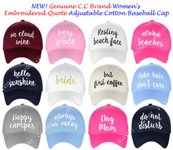NEW! Genuine C.C Women's Embroidered Quote Cap Adjustable Cotton Basebal... - $13.99