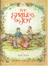 Tasha Tudor's The Springs of Joy 1979 First Printing HC Rand McNally & Co  - $24.99