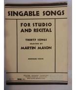 30 Singable Songs Martin Mason Medium Voice & Piano 1936 Sheet Music - $22.28