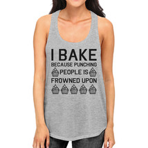 I Bake Because Womens Gray Sleeveless Tank Top  For Cupcake Lover - $14.99+