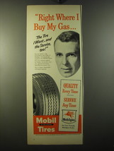 1950 Mobil Tires Ad - Right where I buy my gas - $14.99