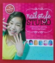 "Klutz ""Nail Style Studio"" Book Simple steps for 25 stunning designs (Boo... - $2.97"
