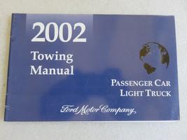 2002 Ford Passenger Car Light Truck Towing Manual OEM Factory Shop Dealer - $2.48