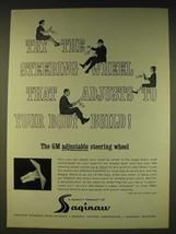 1963 GM Saginaw Adjustable steering wheel Ad - Adjusts to your Body Build - $14.99