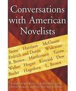 Conversations with American Novelists (Volume 1) Bonetti, Kay; Michalson... - $39.58