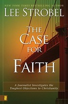 The Case for Faith: A Journalist Investigates the Toughest Objections to... - $4.41