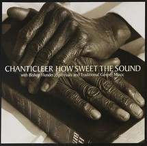 How Sweet the Sound: Spirituals & Traditional Gospel Music - $25.50