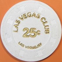 25¢ Casino Chip. Las Vegas Club, Las Vegas, NV. V03. - $4.29