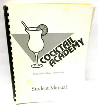 COCKTAIL ACADEMY PROFESSIONAL SCHOOL OF BARTENDING - Student Manual Book... - $46.22