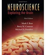 Neuroscience: Exploring the Brain, 3rd Edition Mark F. Bear; Barry W. Co... - $29.99