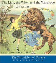 The Lion, the Witch and the Wardrobe CD (The Chronicles of Narnia) [Oct 23, 2000