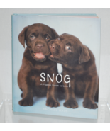 SNOG A Puppy's Guide to Love by Rachael Hale Coffee Table Book Pre-Owned - $2.50