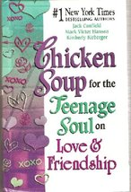 Chicken Soup for the Teenagers Soul on Love and... - $5.95
