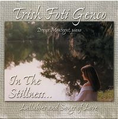 In the stillness  how beautiful  by trish foti genco