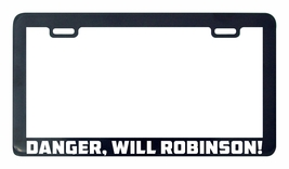 Danger, Will Robinson! Lost Space license plate frame holder tag - $5.99