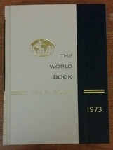 The World Book Year Book, Hard Cover, 1973, Covering events of 1972 - $7.70