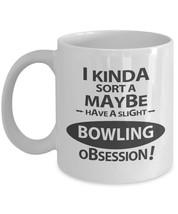 New Mug - Slight Bowling Obsession Mug. Gift For Bowling Lover. - $10.99+