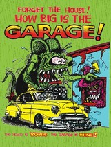 Forget the House How Big is the Garage Rat Fink Big Daddy Ed Roth Metal ... - $34.95