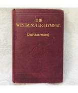 The Westminster Hymnal First Authorized Edition 1912 England Complete Ed... - $36.14