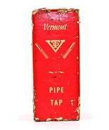 """Vermont 1-1/4"""" NP Inter Thred Pipe Tap No 2180 New Old Stock - $39.59"""