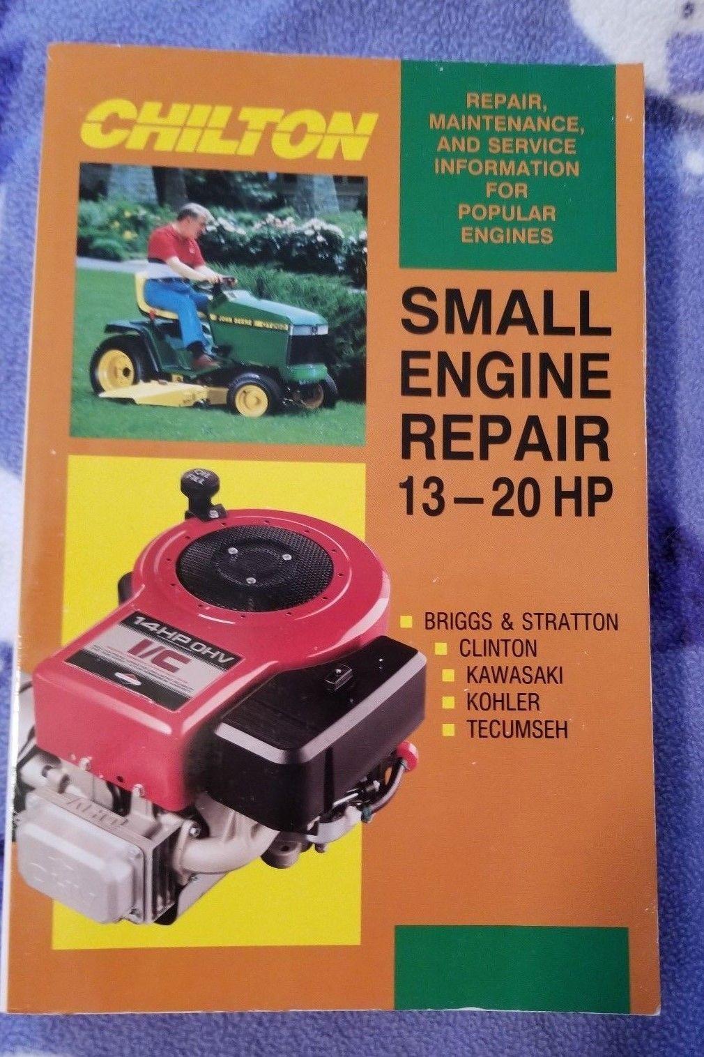 Chilton Small Engine Repair 13-20 HP (1993) B&S, Clinton, Kawasaki, Kohler  et al