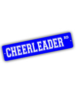 Cheerleader Road Cheer Team Enthusiast 4x18 in. Aluminum Street Sign - $17.77