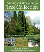 Planting and Maintaining a Tree Collection : Simon Toomer : New Hardcove... - $10.99