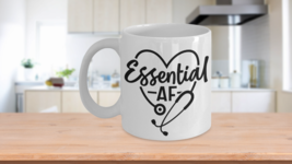 Nurse Gift Essential AF Funny Essential Workers Coffee Mug Gift - $14.79+