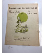 1951 Sheet Music Singing down the lane we go by Evalie M. Fisher - $28.04