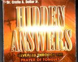 Hidden Answers Revealed Through the Prayer of Tongues, Creflo A. Dollar, Jr.