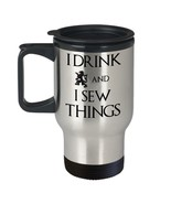 Seamstress Gift Craft Quilter Game Throne Travel Mug I Drink & I SEW Thi... - $18.57
