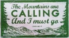 Mountains Are Calling...Rustic Wooden Sign - Approx 10 x 18 - Item 7898 ** - $40.00