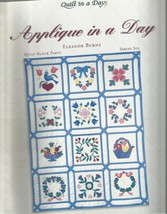 Applique in a Day by Eleaner Burns-Quilt Pattern Book - $8.56