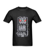 Funny Text I'm The Hand of God I'm The Dark Messiah I'm The Vengeful One... - $23.50